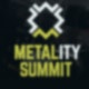 Metality Summit