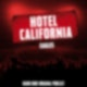 """Hotel California"" von Eagles"