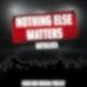 """Nothing Else Matters"" von Metallica"