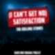"""""""(I Can't Get No) Satisfaction"""" von The Rolling Stones"""