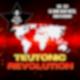 TEUTONIC REVOLUTION Worldwide - Deutsche Wertarbeit erobert die Welt