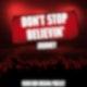"""""""Don't stop believin'"""" von Journey"""